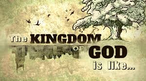 The Kingdom of God is Like...